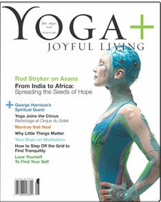 Yoga and Joyful Living magazine SPRING 2009 DHARMA SCIATICA MANTRA MEDITATION